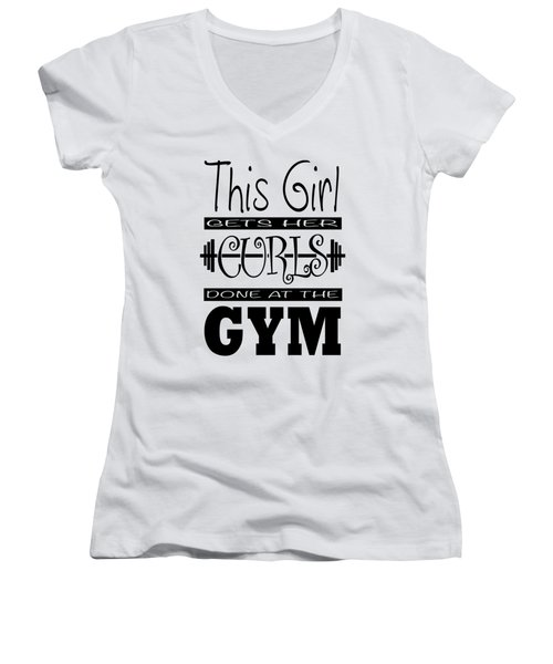 This Girl Gets Her Curls Done At The Gym Women's V-Neck