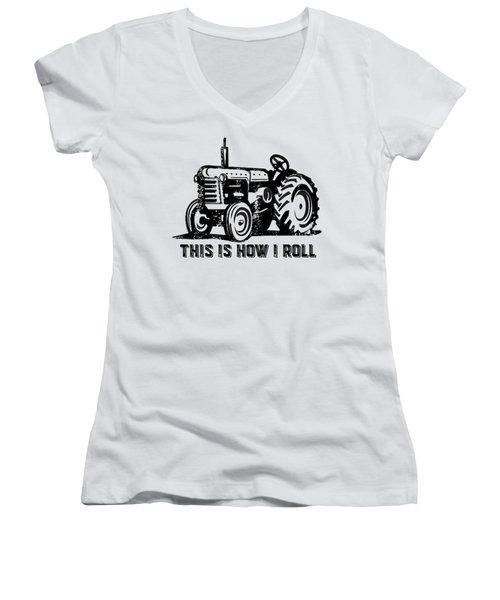 Women's V-Neck T-Shirt (Junior Cut) featuring the drawing This Is How I Roll Tractor by Edward Fielding