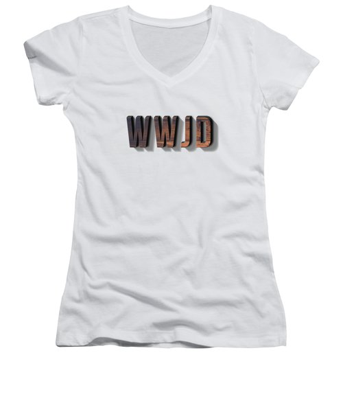 What Would Jesus Do Tee Women's V-Neck