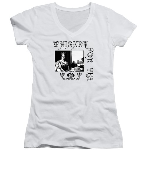 Whiskey For Tea Women's V-Neck T-Shirt