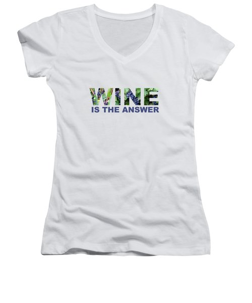 Wine Is The Answer Women's V-Neck T-Shirt (Junior Cut) by Laura Kinker