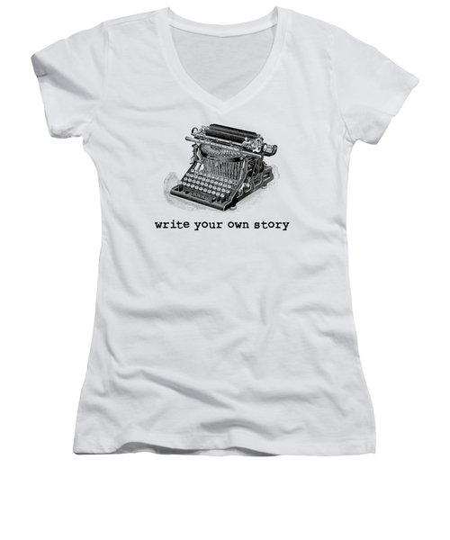 Write Your Own Story T-shirt Women's V-Neck (Athletic Fit)