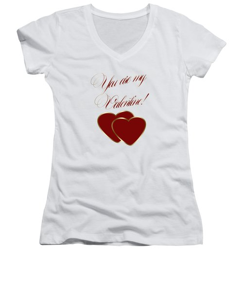 You Are My Valentine Digital Typography Women's V-Neck