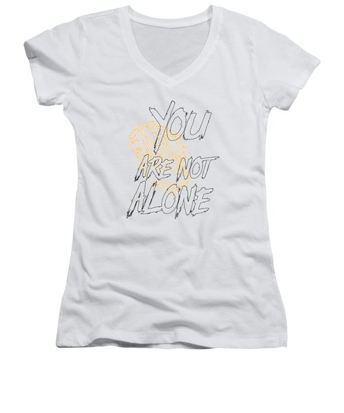 You Are Not Alone Women's V-Neck