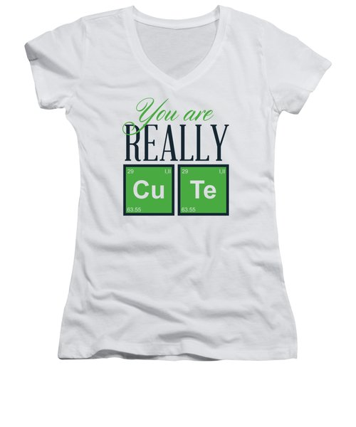 Chemistry Fun You Are Really Cu Te Women's V-Neck