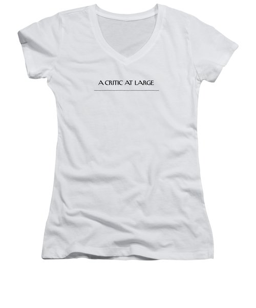 Critic At Large Women's V-Neck