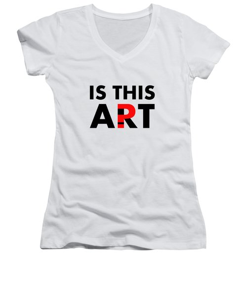 Is This Art Women's V-Neck