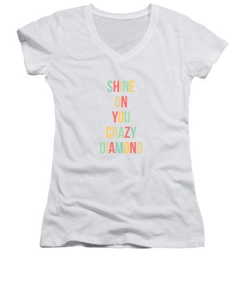 Shine On You Crazy Diamond Women's V-Neck