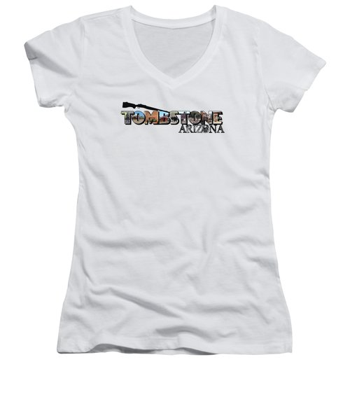 Tombstone Arizona Big Letter Women's V-Neck
