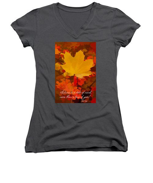 Autumn Is A State Of Mind More Than A Time Of Year Women's V-Neck
