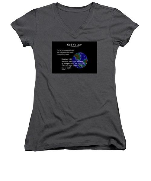 God Vs Law Women's V-Neck T-Shirt