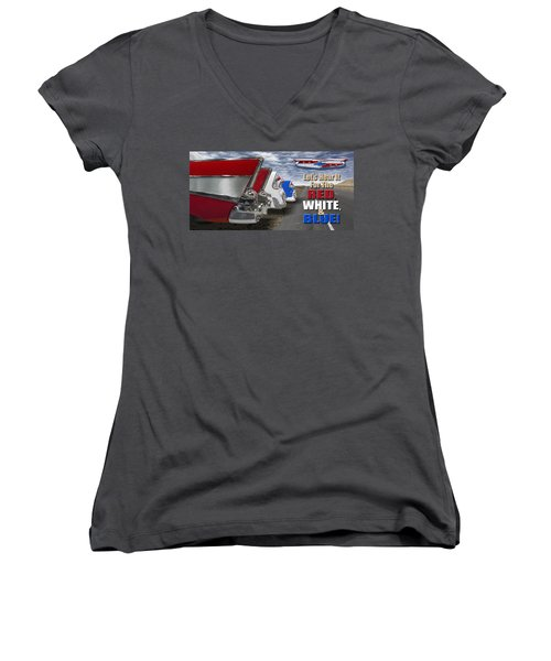 Lets Hear It For The Red White And Blue Women's V-Neck