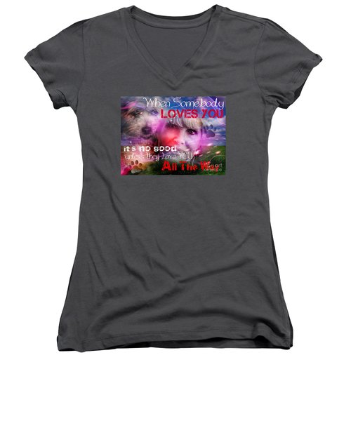 When Somebody Loves You - 1 Women's V-Neck