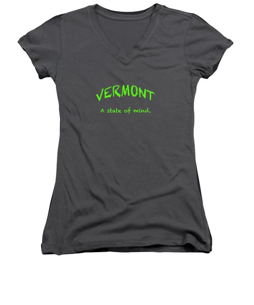 Vermont, A State Of Mind Women's V-Neck T-Shirt (Junior Cut) by George Robinson