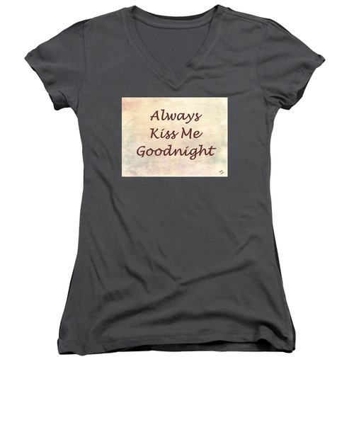 Always Kiss Me Goodnight Women's V-Neck