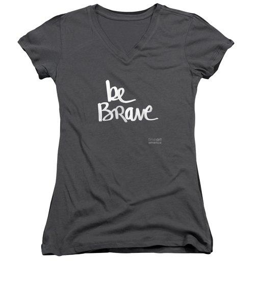 Be Brave Women's V-Neck
