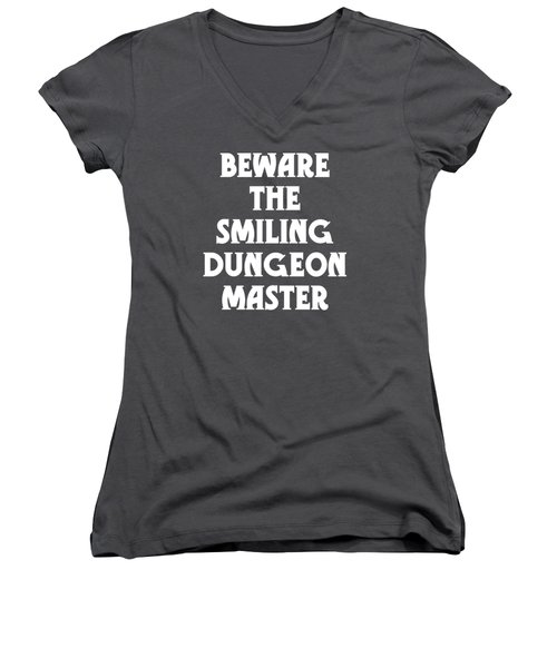 Beware The Smiling Dungeon Master Women's V-Neck T-Shirt (Junior Cut) by Geekery