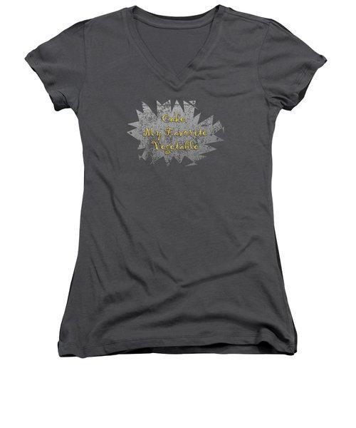 Cake My Favorite Vege Women's V-Neck T-Shirt