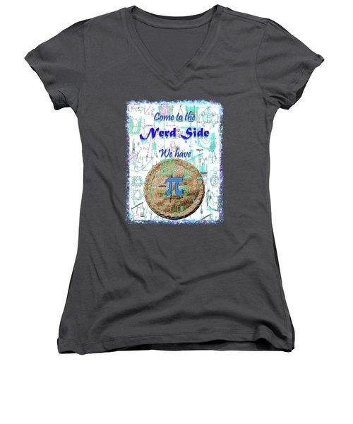 Come To The Nerd Side Women's V-Neck T-Shirt (Junior Cut) by Michele Avanti