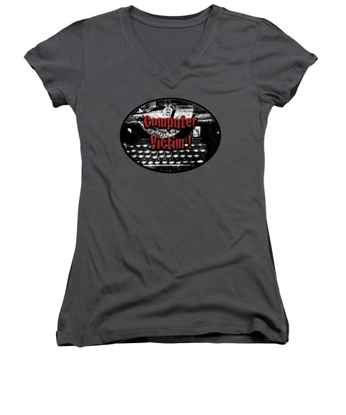 Women's V-Neck T-Shirt (Junior Cut) featuring the photograph Computer Victim by Phyllis Denton