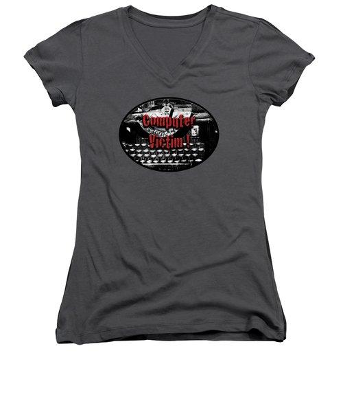 Computer Victim Women's V-Neck T-Shirt