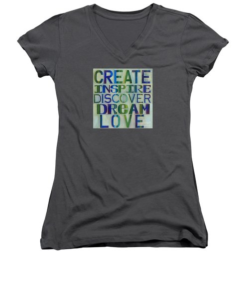 Women's V-Neck featuring the painting Create Inspire Discover Dream Love by Carla Bank