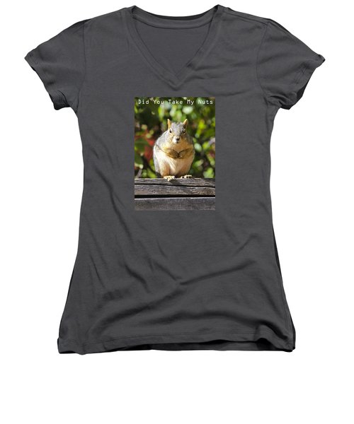Women's V-Neck T-Shirt (Junior Cut) featuring the photograph Did You Take My Nuts by James Steele