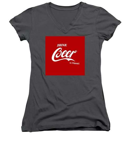 Women's V-Neck T-Shirt (Junior Cut) featuring the digital art Drink Beer In Hawaii by Gina Dsgn