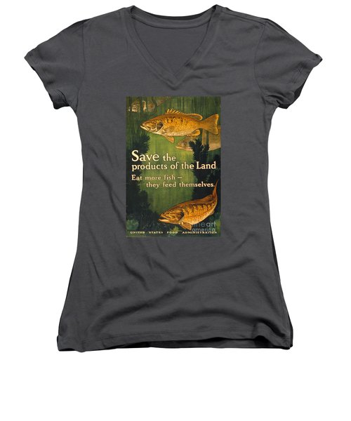 Women's V-Neck T-Shirt (Junior Cut) featuring the photograph Eat More Fish Vintage World War I Poster by John Stephens