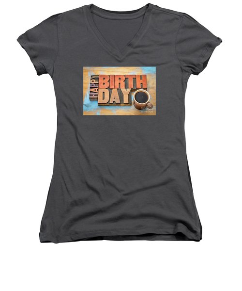 Happy Birthday Greeting Card In Wood Type  Women's V-Neck