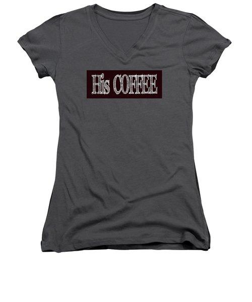His Coffee Mug 2 Women's V-Neck T-Shirt (Junior Cut) by Robert J Sadler