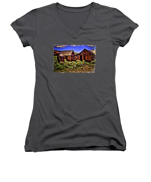 House, Shed And Outhouse Bodie Ghost Town Women's V-Neck