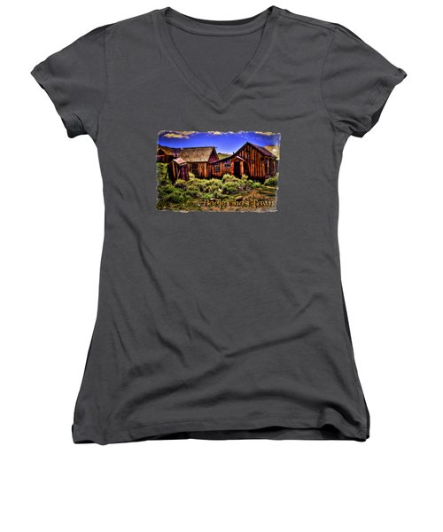 House, Shed And Outhouse Bodie Ghost Town Women's V-Neck T-Shirt