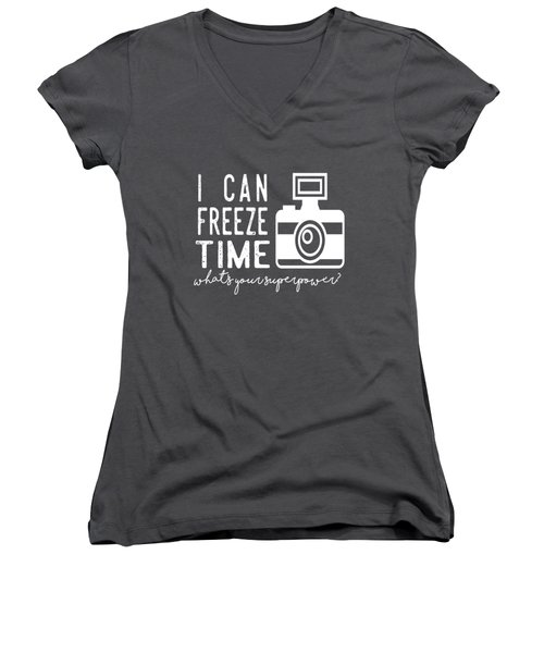 I Can Freeze Time Women's V-Neck (Athletic Fit)