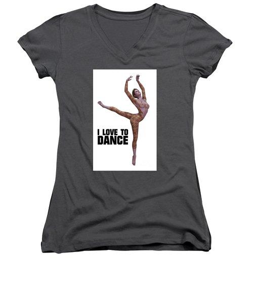 I Love To Dance Women's V-Neck T-Shirt (Junior Cut) by Esoterica Art Agency