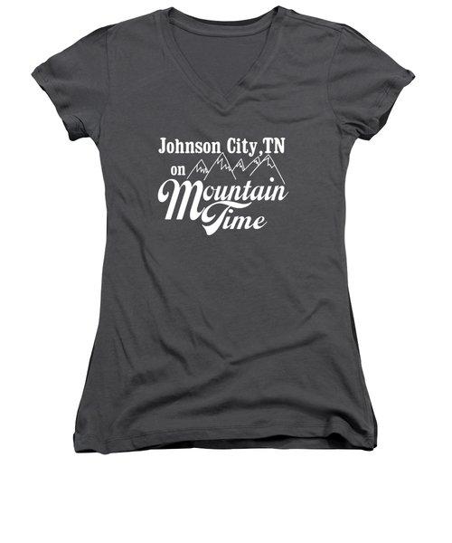 Johnson City Tn On Mountain Time Women's V-Neck T-Shirt