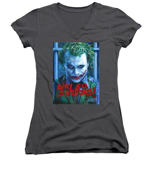 Joker - Why So Serioius? Women's V-Neck T-Shirt