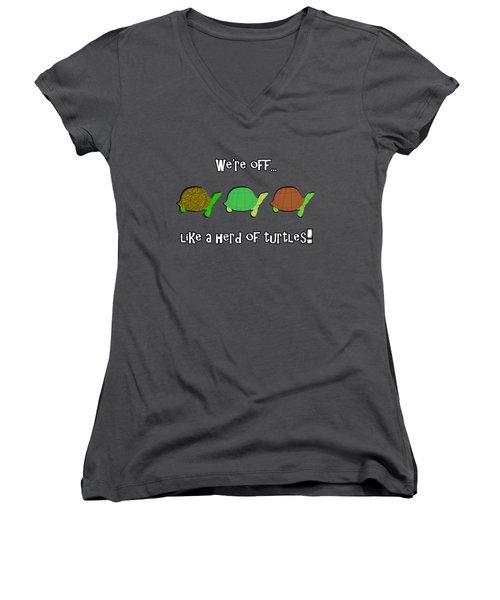 Like A Herd Of Turtles Women's V-Neck T-Shirt