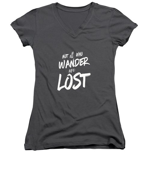 Not All Who Wander Are Lost Tee Women's V-Neck T-Shirt (Junior Cut) by Edward Fielding