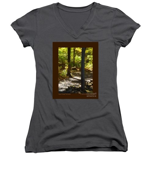 Women's V-Neck T-Shirt (Junior Cut) featuring the photograph Road Through The Woods by Patricia Overmoyer
