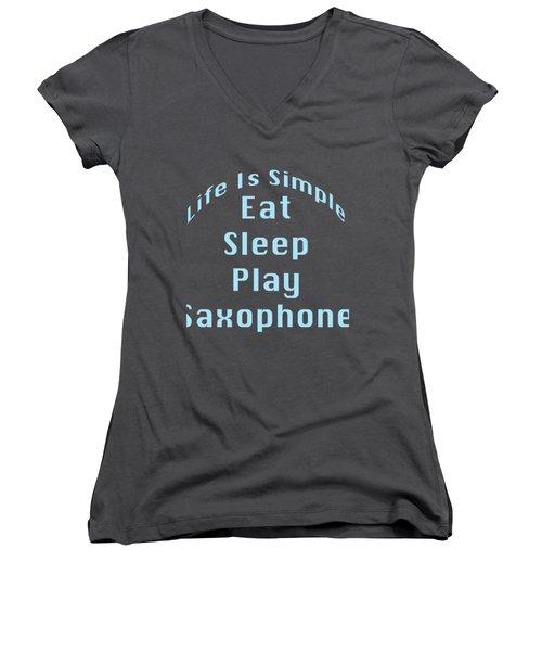 Saxophone Eat Sleep Play Saxophone 5515.02 Women's V-Neck T-Shirt