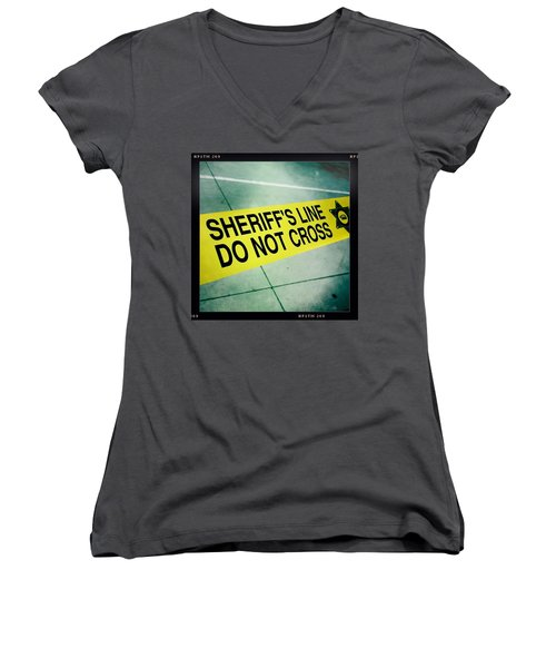 Sheriff's Line - Do Not Cross Women's V-Neck T-Shirt