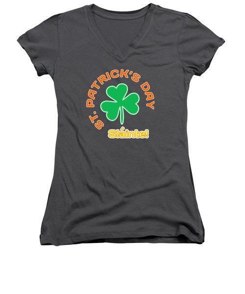 St. Patrick's Day - Slainte Women's V-Neck T-Shirt