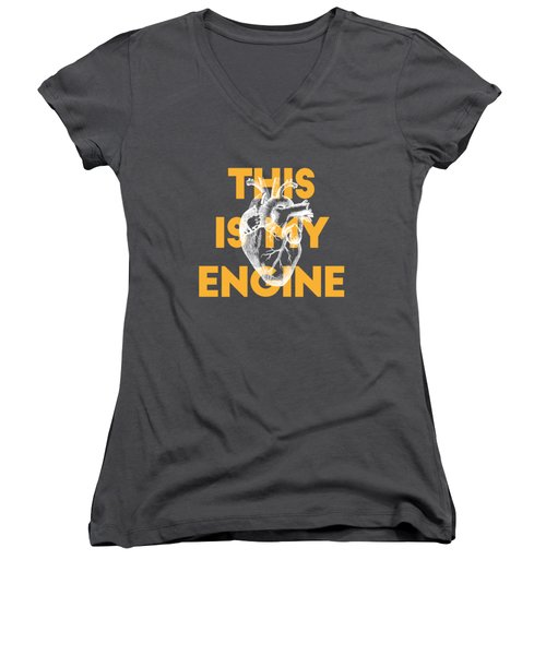 This Is My Engine Women's V-Neck (Athletic Fit)