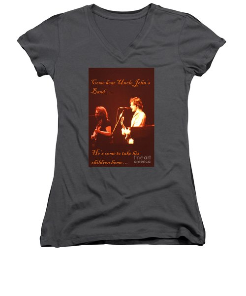 Come Hear Uncle John's Band Women's V-Neck T-Shirt