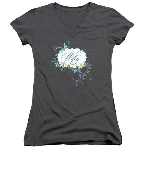 Wifey New Bride Dragonfly W Daisy Flowers N Swirls Women's V-Neck T-Shirt