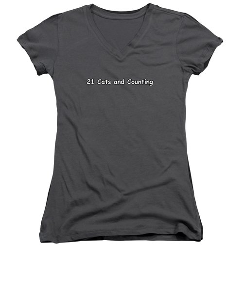 21 Cats And Counting Women's V-Neck (Athletic Fit)