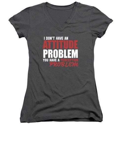 Attitude Problem Women's V-Neck