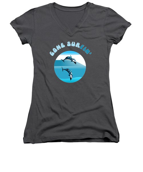 Dolphins Surfing With Text Gone Surfing Women's V-Neck
