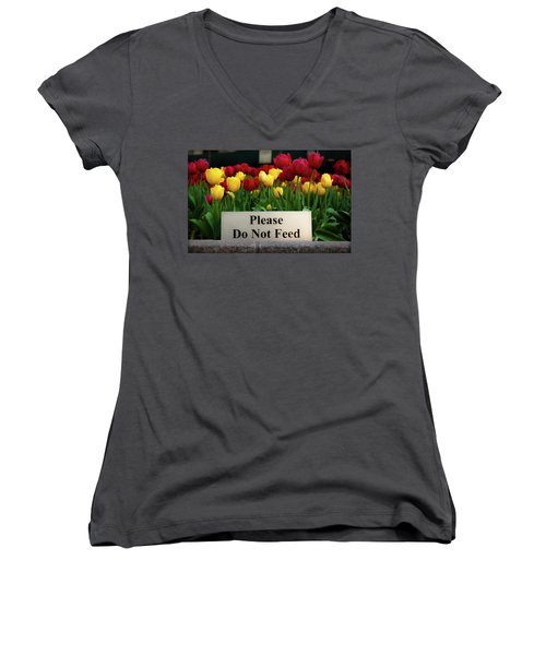 Dont Feed The Tulips Women's V-Neck
